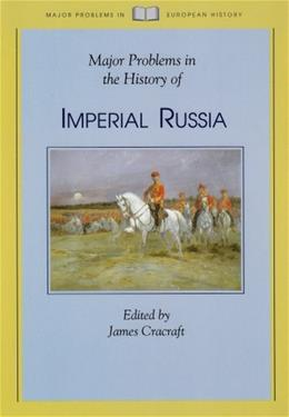 Major Problems in the History of Imperial Russia, by Cracraft 9780669214970