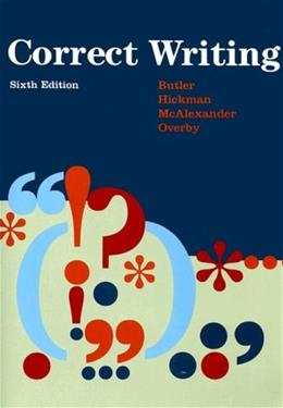 Correct Writing, by Butler, 6th Edition, Worktext 9780669340730