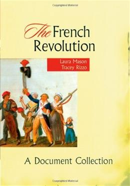 French Revolution: A Document Collection, by Mason 9780669417807