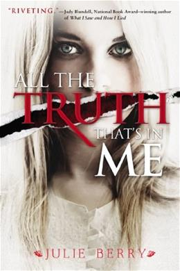 All the Truth Thats in Me First Edit 9780670786152