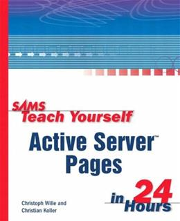 Sams Teach Yourself Active Server Pages in 24 Hours 9780672316128