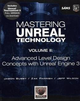Mastering Unreal Technology, by Busby, Volume 2: Advanced Level Design Concepts with Unreal Engine 3 BK w/DVD 9780672329920