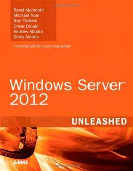 Windows Server 2012 Unleashed, by Morimoto 9780672336225