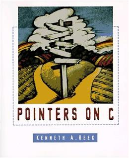 Pointers on C, by Reek 9780673999863