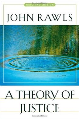 Theory of Justice, by Rawls 9780674017726