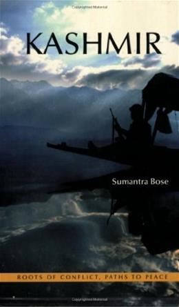 Kashmir: Roots of Conflict, Paths to Peace, by Bose 9780674018174