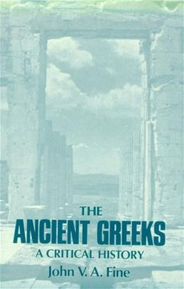 The Ancient Greeks 9780674033146
