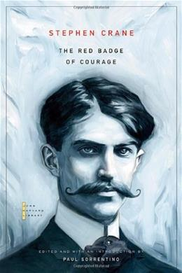 The Red Badge of Courage (The John Harvard Library) 9780674033993