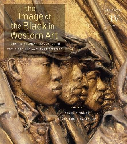 The Image of the Black in Western Art, Volume IV: From the American Revolution to World War I, Part 1: Slaves and Liberators: New Edition 9780674052598