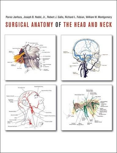 Surgical Anatomy of the Head and Neck, by Janfaza 9780674058033