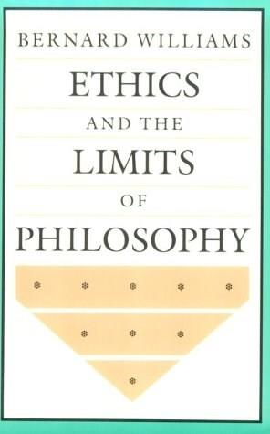 Ethics and the Limits of Philosophy, by Williams 9780674268586