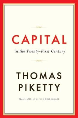 Capital in the 21st Century, by Piketty 9780674430006