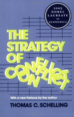 Strategy of Conflict, by Schelling 9780674840317