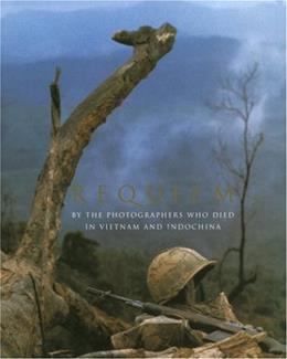 Requiem: By the Photographers Who Died in Vietnam and Indochina, by Faas 9780679456575