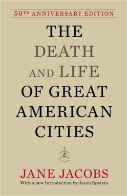 Death and Life of Great American Cities, by Jacobs 9780679644330