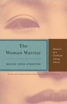 Woman Warrior: Memoirs of a Girlhood Among Ghosts, by Kingston, Grades 9-12 9780679721888