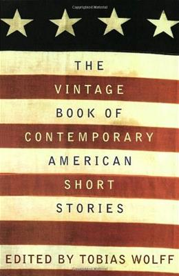 Vintage Book of Contemporary American Short Stories, by Wolff 9780679745136