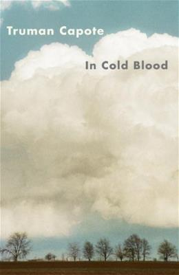 In Cold Blood, by Capote 9780679745587