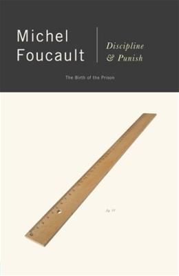 Discipline and Punish: The Birth of the Prison, by Foucault, 2nd Edition 9780679752554