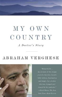 My Own Country: A Doctors Story, by Verghese 9780679752929
