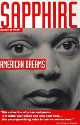 American Dreams, by Sapphire 9780679767992