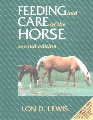 Feeding and Care of the Horse, by Lewis, 2nd Edition 9780683049671