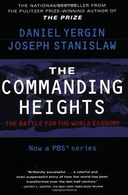 Commanding Heights: The Battle for the World Economy, by Yergin 9780684835693