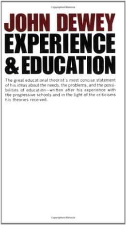 Experience and Education, by Dewey 9780684838281