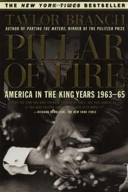 Pillar of FIre: America in the King Years 1963-65, by Branch 9780684848099