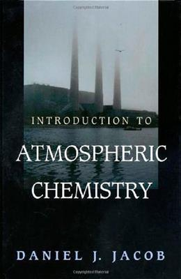 Introduction to Atmospheric Chemistry, by Jacob 9780691001852