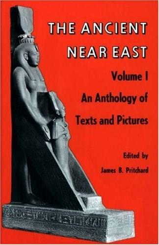 The Ancient Near East, Volume 1: An Anthology of Texts and Pictures 9780691002002