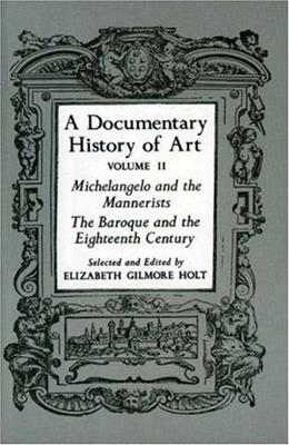 Documentary History of Art, by Holt, Volume 2 9780691003443