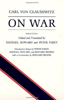 On War, by Clausewitz 9780691018546
