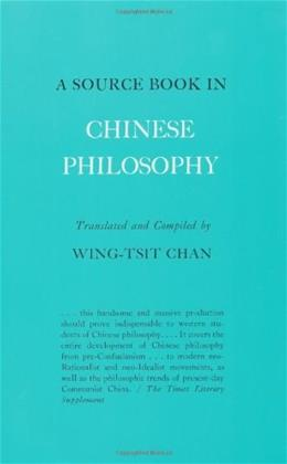Source Book in Chinese Philosophy, by Chan 9780691019642