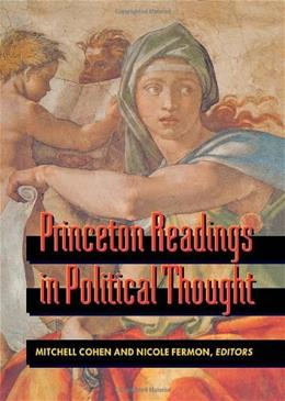 Princeton Readings in Political Thought, by Cohen 9780691036892