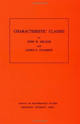 Characteristic Classes, by Milnor 9780691081229
