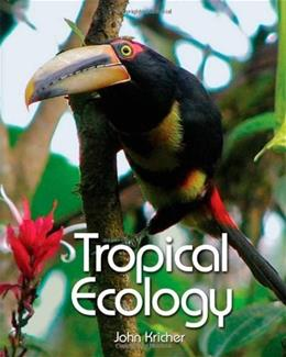 Tropical Ecology, by Kricher 9780691115139