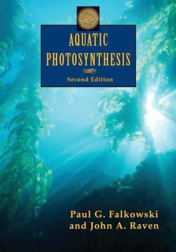 Aquatic Photosynthesis, by Falkowski, 2nd Edition 9780691115511