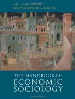 Handbook of Economic Sociology, by Smelser, 2nd Edition 9780691121260