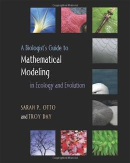 Biologists Guide to Mathematical Modeling in Ecology and Evolution, by Otto 9780691123448