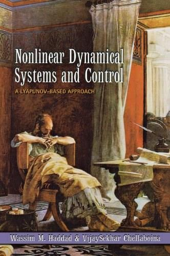 Nonlinear Dynamical Systems and Control: A Lyapunov-Based Approach 9780691133294