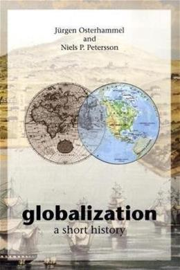 Globalization: A Short History, by Osterhammel 9780691133959