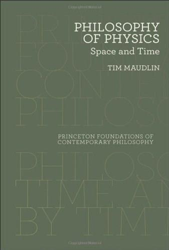 Philosophy of Physics: Space and Time, by Maudlin 9780691143095