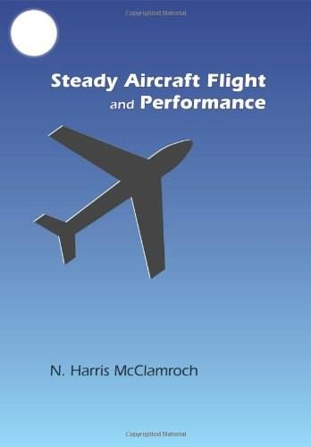 Steady Aircraft Flight and Performance, by McClamroch 9780691147192