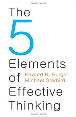 5 Elements of Effective Thinking, by Burger 9780691156668