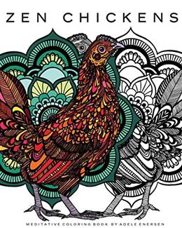 Zen Chickens: Meditative Coloring Book 1 9780692672723
