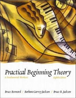Practical Beginning Theory: A Fundamentals Worktext, by Jackson, 8th Edition, WORKTEXT 8 w/CD 9780697343970