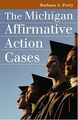 Michigan Affirmative Action Cases, by Perry 9780700615490