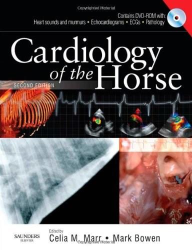 Cardiology of the Horse, by Marr, 2nd Edition 2 w/DVD 9780702028175