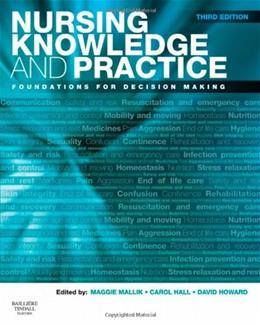 Nursing Knowledge and Practice: Foundations for Decision Making, by Malik, 3rd Edition 9780702029400